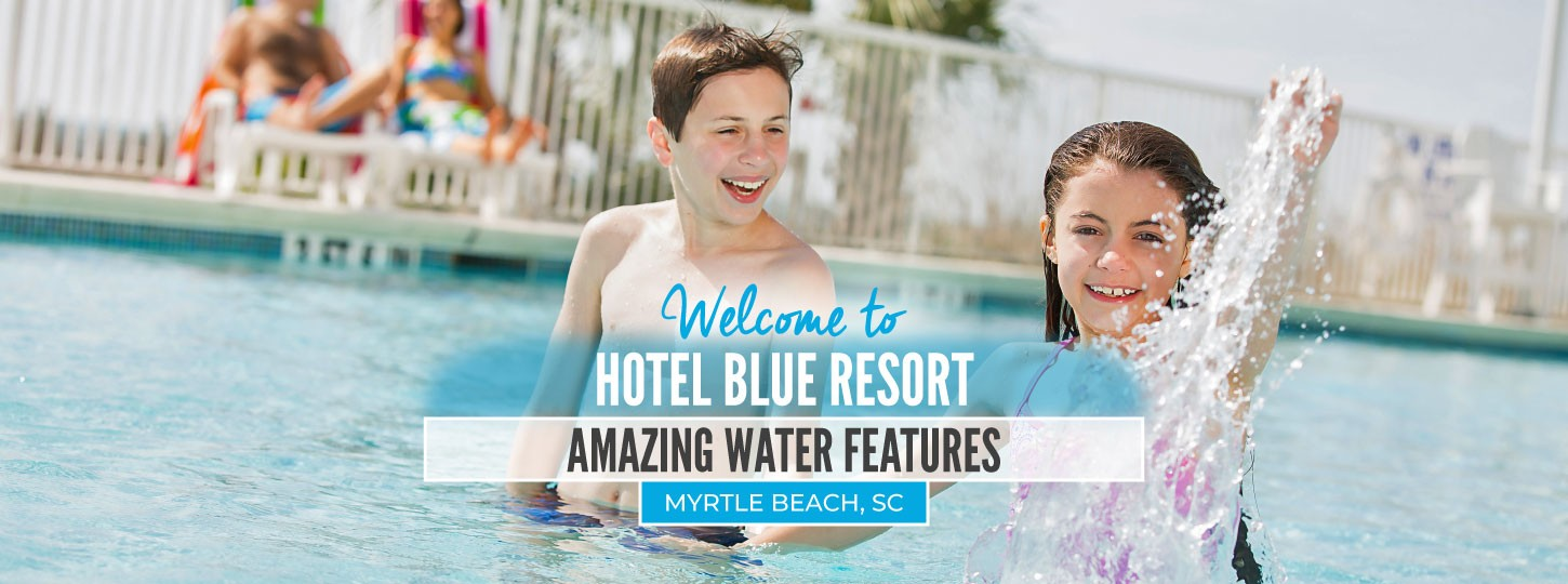 Hotel Blue Water Features